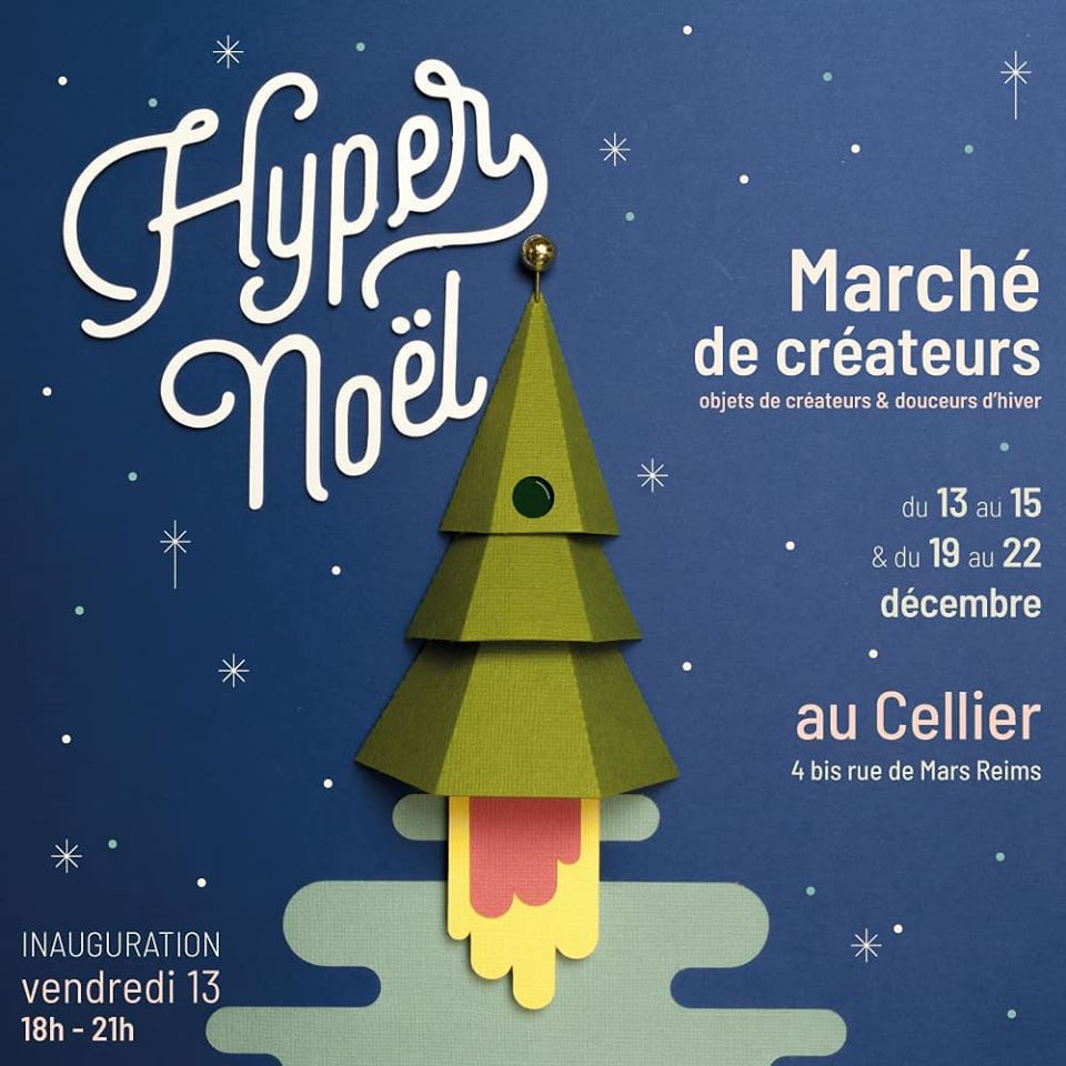 HyperNoël #4 - Le Cellier - REIMS